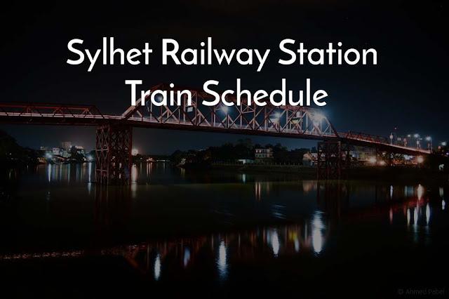 sylhet railway station train schedule