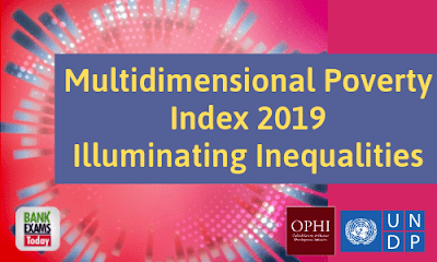 Multidimensional Poverty Index 2019: Illuminating Inequalities