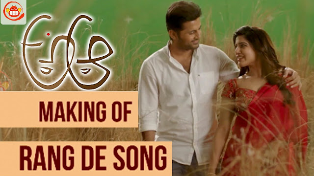 Rang De Song Making - A Aa Movie