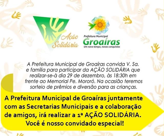 Prefeitura Municipal de Groaíras realizará a 1ª Ação Solidária no dia 29 de dezembro, às 18h30, com sorteio de prêmios
