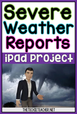 Severe Weather Reports iPad Project using the FREE app, Tellagami