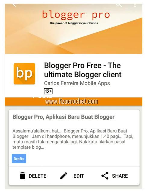 Cara mudah update blog guna aplikasi blogger pro
