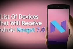 Daftar Perangkat Android yang Mendapat Update OS Nougat 7.0