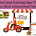 5 Best food Ordering Apps That You Need to Download Today in 2018