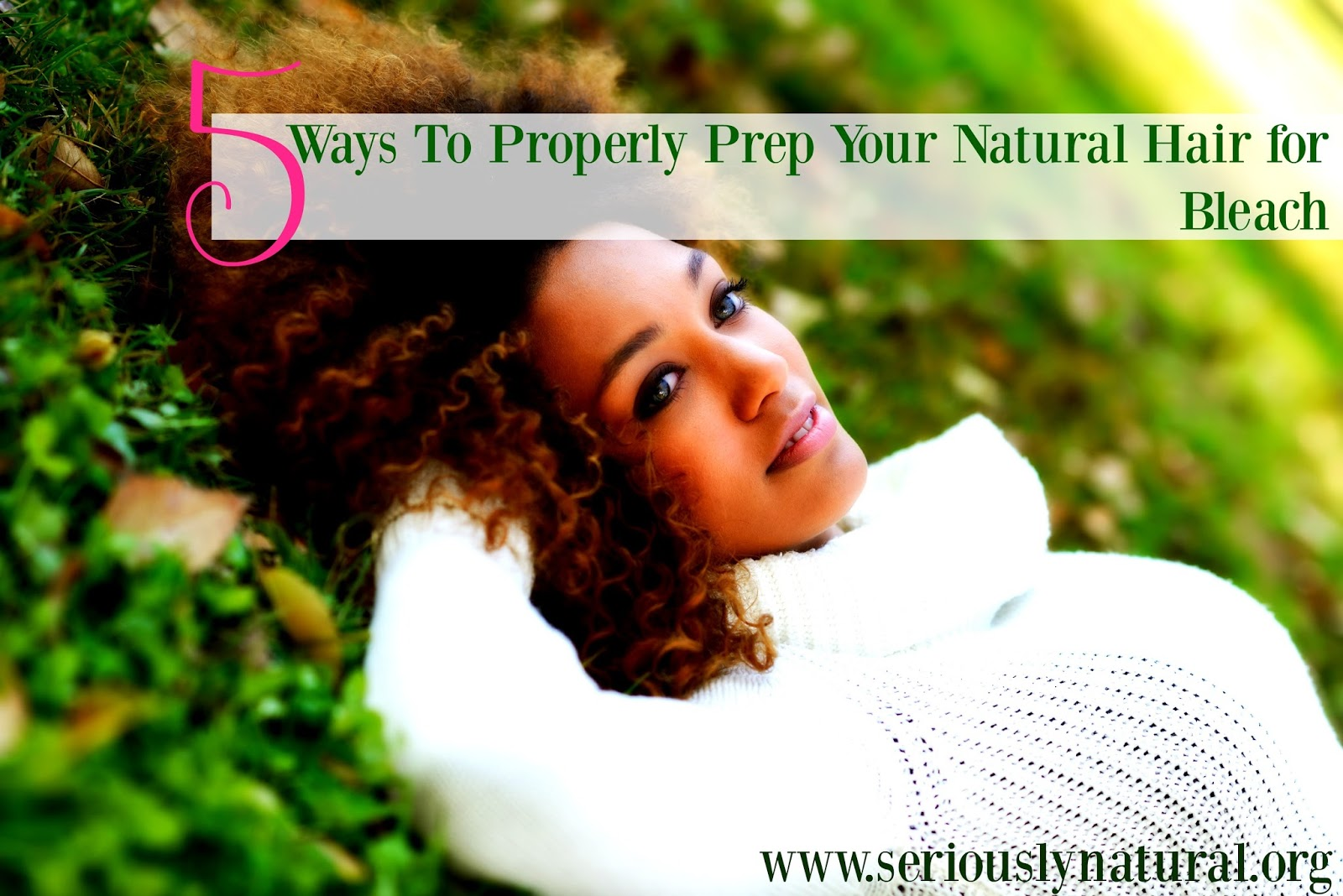 5 Ways To Properly Prep Your Natural Hair for Bleach