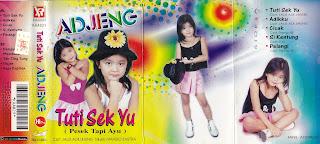 adjeng album tuti sek yu www.sampulkasetanak.blogspot.co.id