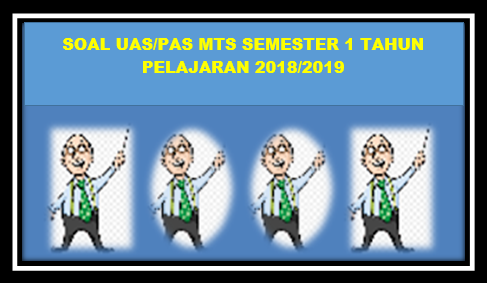 Prediksi Soal UAS ( PAS ) MTs SKI Kelas IX Semester 1 Tahun 2018/2019