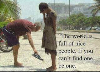 """The world is full of nice people... If you can't find one... Be one - Think Best Be Best"