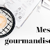 Mes 5 gourmandises #4