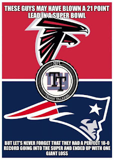 patriots falcons nfl . the guys may have blown a 21 point lead in a super bowl. But let's never forget that they had a perfect 18-0 record going into the super and ended up with one giant loss