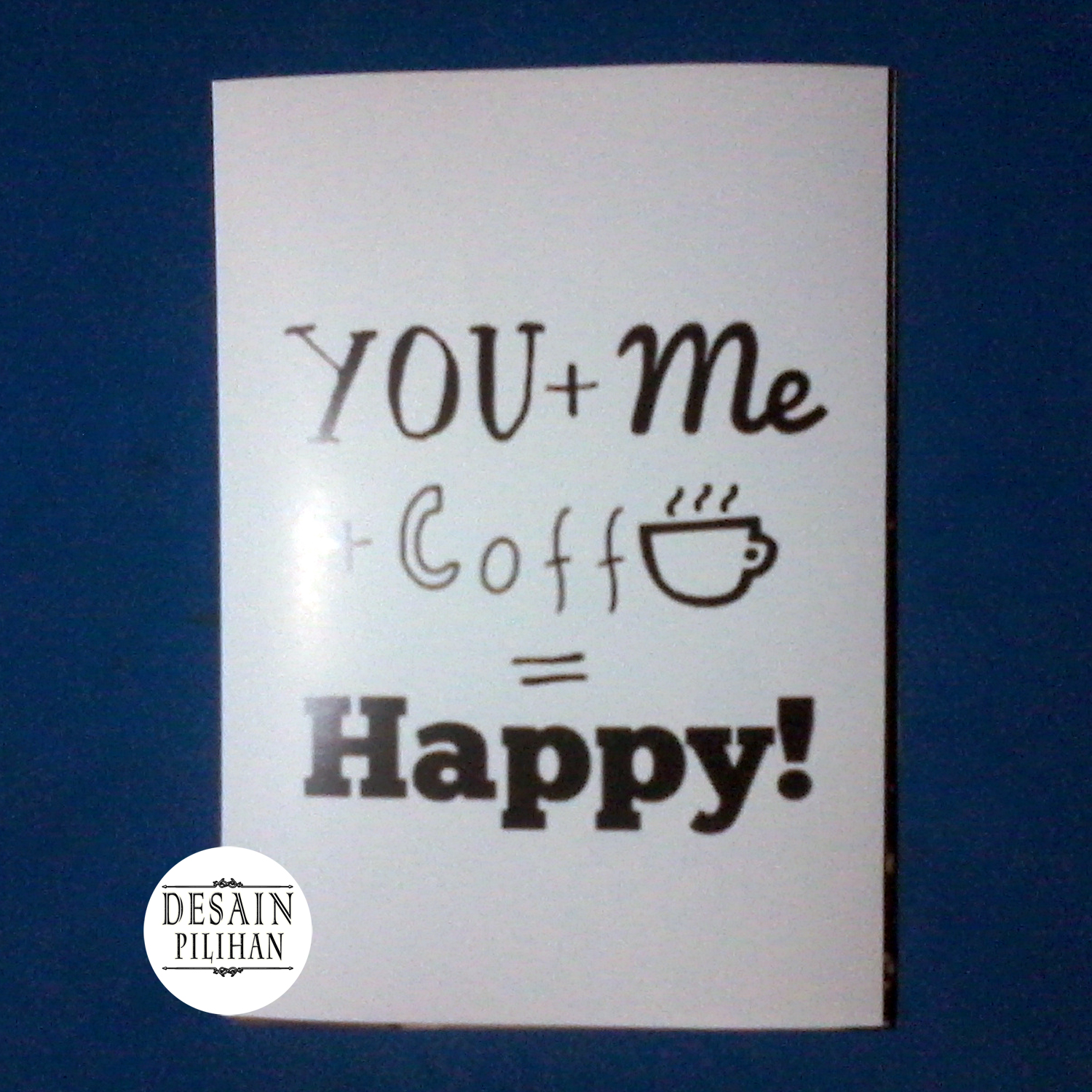POSTER YOU ME COFFE HAPPY