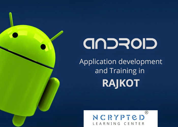 Android Training in Rajkot