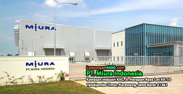 Lowongan Kerja PT. Miura Indonesia KIIC Karawang
