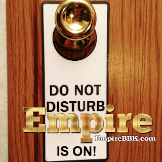 Do Not Disturb Empire Is On