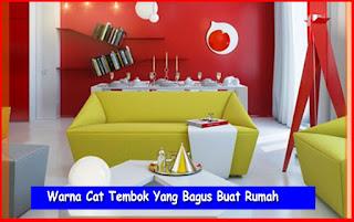 Warna Cat Tembok Yang Bagus Buat Rumah