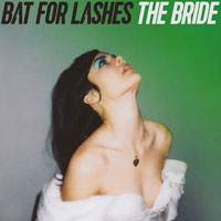 The Top 50 Albums of 2016: 41. Bat for Lashes - The Bride