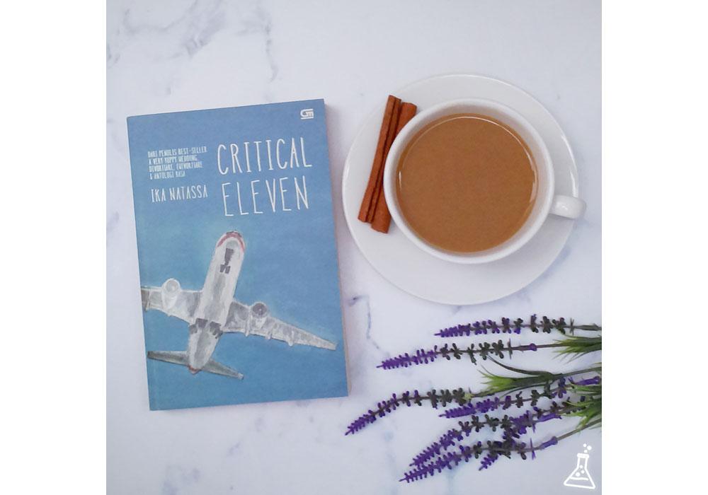 Critical Eleven by Ika Natassa: Ketika Hati Mempertanyakan Pilihan