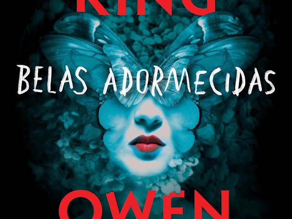 [Resenha] Belas Adormecidas, de Stephen King, Owen King e Suma (Grupo Companhia das Letras)