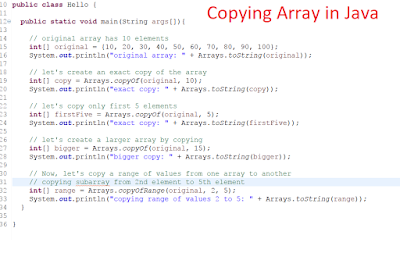 How to copy elements of one array to another array in Java - Arrays.copyOf and Arrays.copyOfRange Example