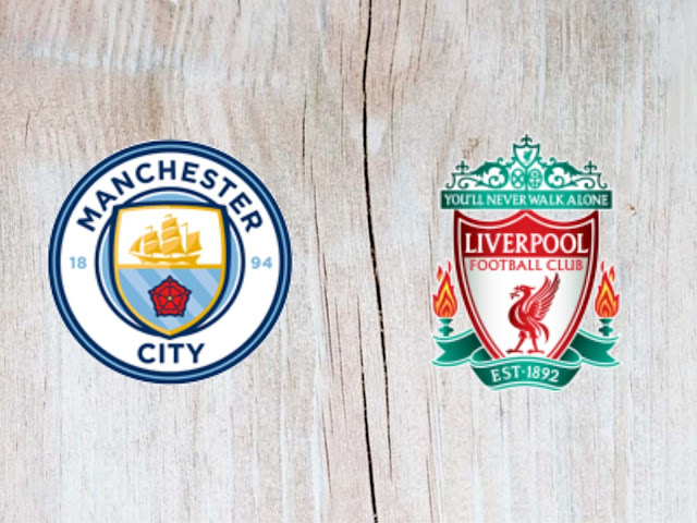 Watch Manchester City vs Liverpool  - Full Match replay