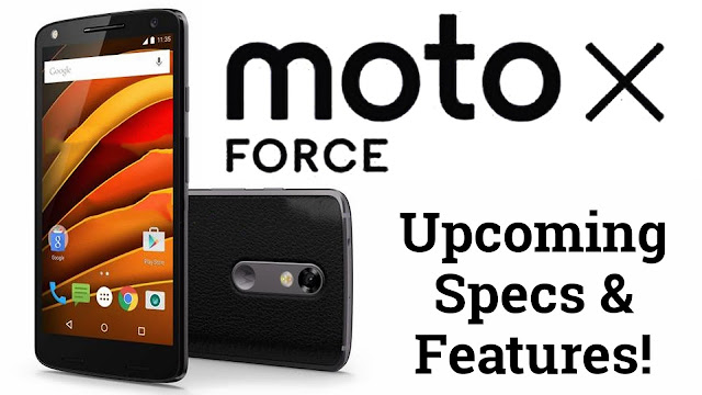 Motorola  Could Launch Moto X Force Mobile on February 1
