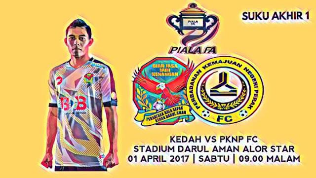 Live Streaming Kedah vs PKNP FC 1.4.2017 Piala FA
