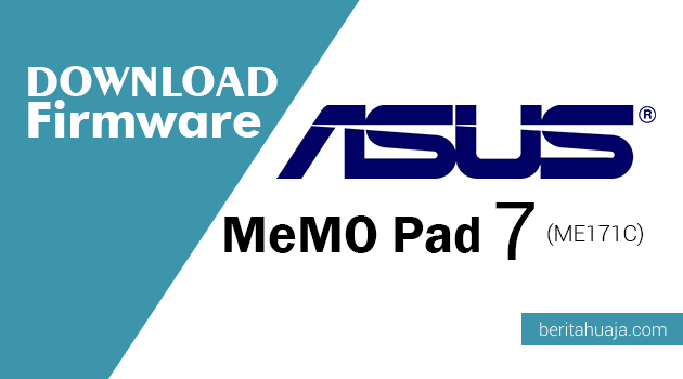 Download Firmware ASUS MeMO Pad 7 (ME171C)