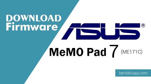 Download Firmware ASUS MeMO Pad 7 (ME171C) | BERItahu