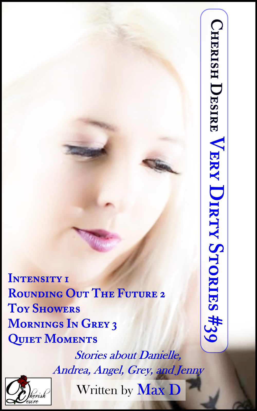 Cherish Desire: Very Dirty Stories #39, Max D, erotica