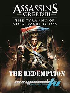 La Tiranía del Rey Washington La Redención