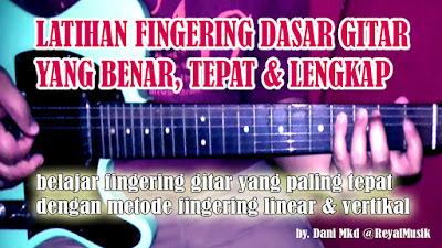 Latihan Teknik Fingering Gitar (Senam Jari) Lengkap Untuk Pemula