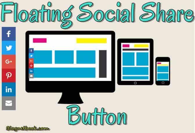 Floating Social Media Share Buttons Blog Website Me Kaise Lagaye.