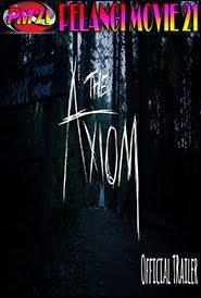 Trailer Movie The Axiom 2019