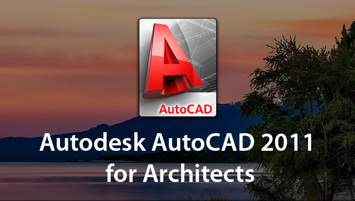 AutoCAD 2011 Free Download Full Version For Windows [32-64] Bit