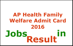 AP Health Family Welfare Admit Card 2016