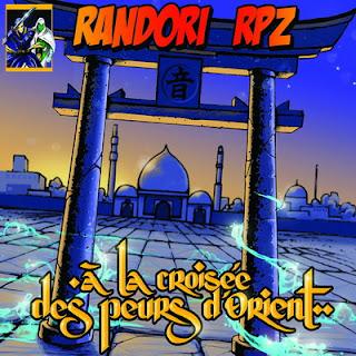 Randori - A La Croisee Des Peurs D'orient (2015)
