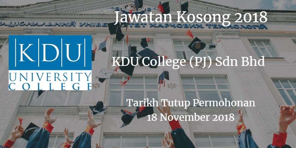 Jawatan Kosong KDU College (PJ) Sdn Bhd 18 November 2018