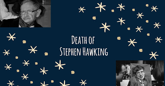 Thoughts on the death of Stephen Hawking