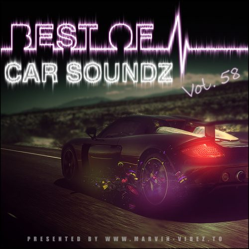 Download [Mp3]-[Hot Album] Best of Car Soundz Vol. 58 (MV Exclusive Mixtape) (2016) 4shared By Pleng-mun.com