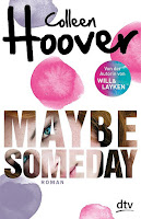 http://lielan-reads.blogspot.de/2016/07/rezension-colleen-hoover-maybe-someday.html