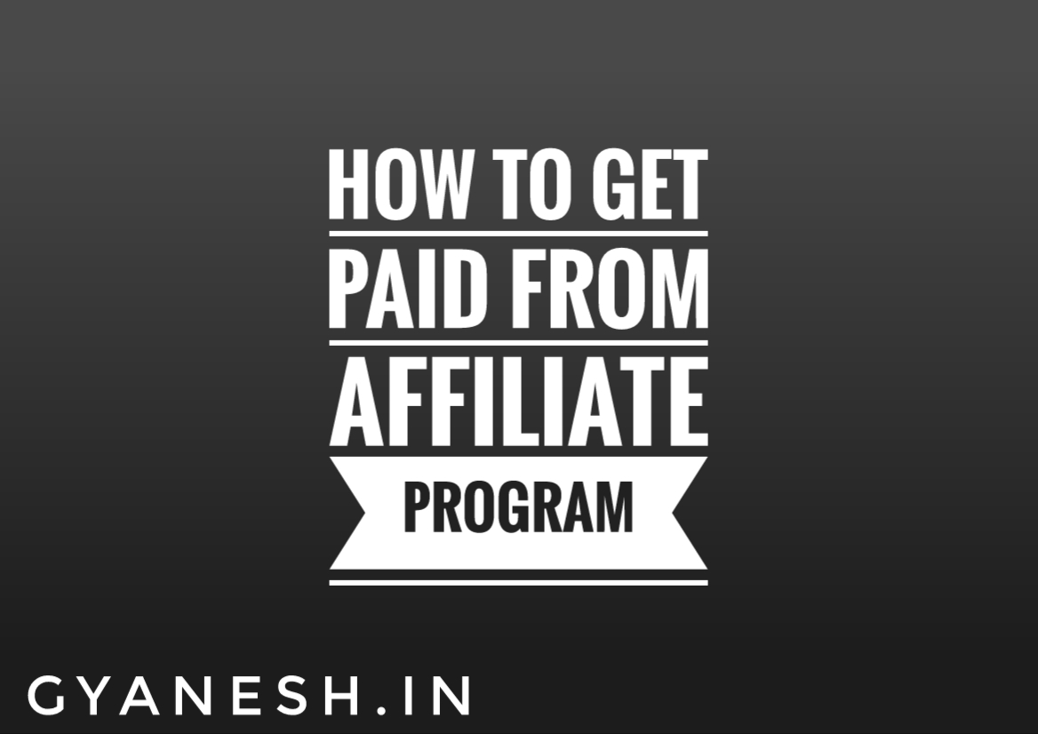 How To Get Paid From Affiliate Program