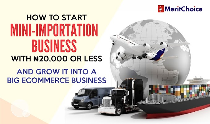 How to Start  Small Importation Business Anywhere In Nigeria With Small Capital.