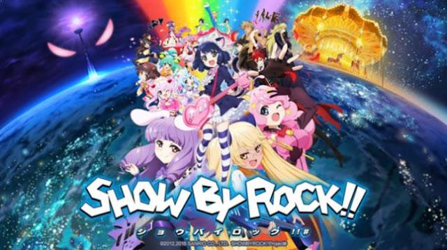 Show By Rock!! - Daftar Anime berkenaan Idol Terbaik