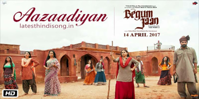 aazaadiyan-hindi-lyrics-begum-jaan-sonu-nigam