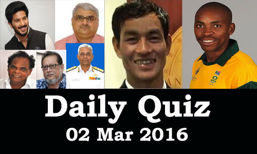 Daily Current Affairs Quiz - 02 Mar 2016