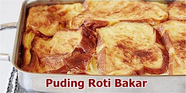 Resep dan Cara Membuat Puding Roti Bakar Enak Lezat dan Nikmat...!?