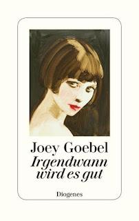 Joey Goebel , Irgendwann wird es gut