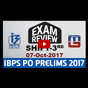 Exam Review | IBPS PO PRELIMS 2017 | 07 OCT -3rd Shift