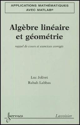 Télécharger Livre Gratuit Cours et exercices corrigés algèbre linéaire et géométrie pdf