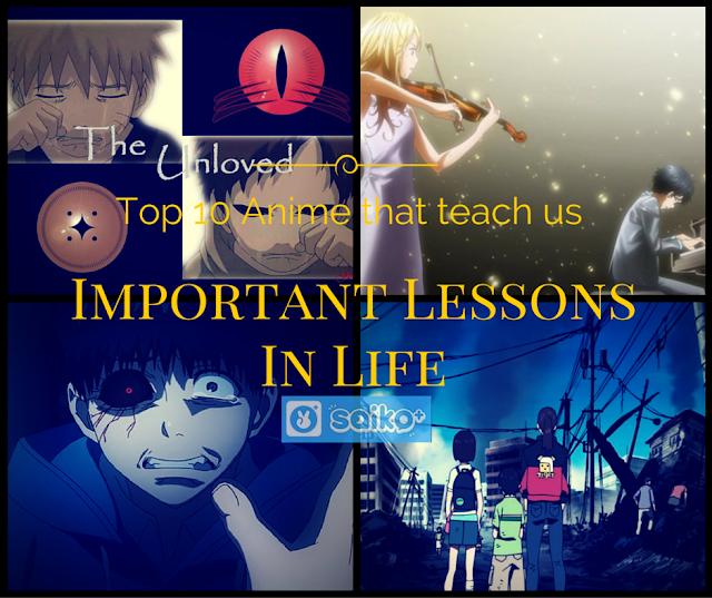 Top 10 Anime Yang Mengajarkan Kita Pelajaran Penting Dalam Hidup!